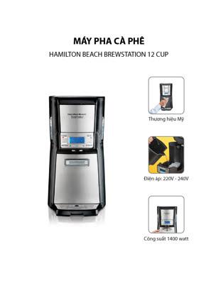Máy pha cà phê Hamilton Beach BrewStation® 12 Cup - 48465-SAU