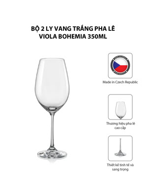 Bộ 2 ly vang trắng pha lê Viola Bohemia 350ml