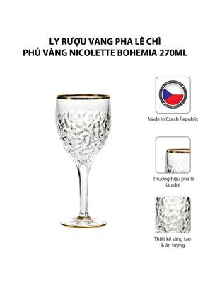 Bộ 6 ly rượu vang pha lê chì phủ vàng Nicolette Bohemia 270ml