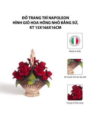 Đồ trang trí Napoleon hình giỏ hoa hồng nhỏ bằng sứ,kt 15x166x16cm,code 1621/09