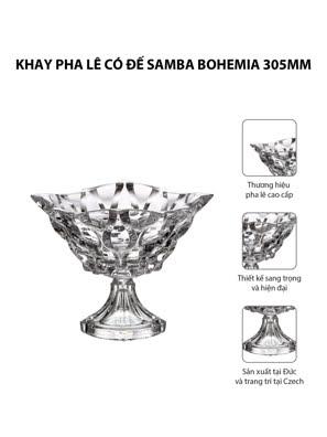 Khay pha lê có đế Samba Bohemia 305mm