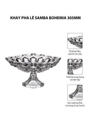 Khay pha lê có đế Samba Bohemia 350mm
