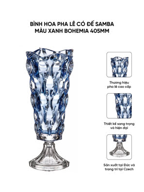 Bình hoa pha lê có đế Samba màu xanh Bohemia 405mm