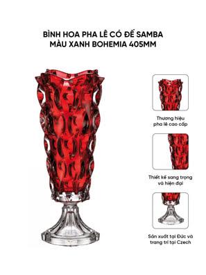 Bình hoa pha lê có đế Samba màu đỏ Bohemia 405mm