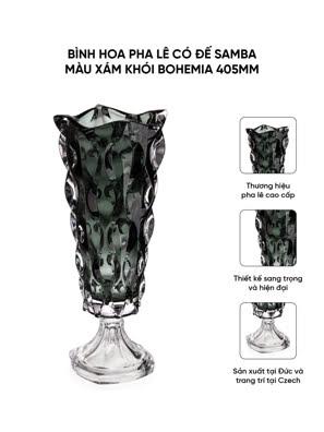 Bình hoa pha lê có đế Samba màu xám khói Bohemia 405mm